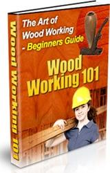 Wood Working 101